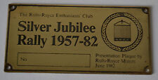 VERY RARE UNSTAMPED ROLLS ROYCE SILVER JUBILEE RALLY 1957 - 82 BRASS PLAQUE RREC