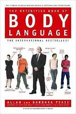 The Definitive Book of Body Language by Allan Pease and Barbara Pease (2006,...