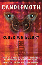 R.J. Ellory Candlemoth Very Good Book