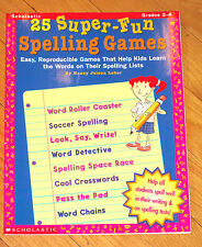 Scholastic 25 SUPER-FUN SPELLING GAMES Gr K-2