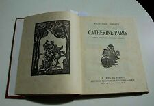 1929 CATHERINE PARIS by PRINCESS BIBESCO w/ Roger Grillon illustrations. Leather