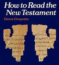 How to Read the New Testament by Etienne Charpentier ~H43x*