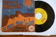 """FRANCO MORSELLI""""IL MARE NEGLI OCCHI-disco 45 giri BEAT 1968"""""""