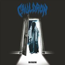 CAULDRON - In Ruin (NEW*CAN POWER/SPEED METAL*SKULL FIST*ENFORCER*IN SOLITUDE)