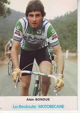 CYCLISME carte  cycliste ALAIN BONDUE équipe LA REDOUTE MOTOBECANE 1981