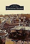 Mackinac Island (Images of America Series) by North, Tom