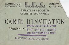 CARTE D'INVITATION / F.F.C / GRAND PRIX D'EUROPE PARC DE LA TETE D'OR / 1951