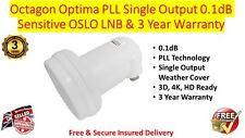 Octagon Optima Single OSLO 0.1dB LNB Sensitive PLL Technology & 3 Year Warranty