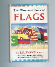 THE OBSERVER'S BOOK OF FLAGS By I.O. Evans hb/dj 1963