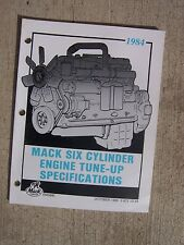 1984 Mack Truck Engine Tune Up Specifications Manual Six Cylinder 672 CID   T
