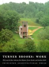 Turner Brooks:: Work by Anderson, R., Bloomer, K., Brooks, T., Schell, J.