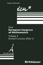 Progress in Mathematics: First European Congress of Mathematics Vol. 1, Pt. 1...