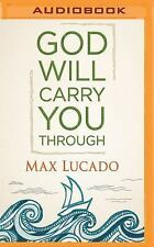 God Will Carry You Through by Max Lucado (2016, MP3 CD)