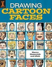 Drawing Cartoon Faces: 55+ Projects for Cartoons, Caricatures & Comic Portraits,