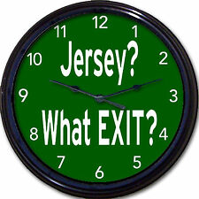 """New Jersey Turnpike Wall Clock - Jersey? What Exit? Jersey Girl Jersey Boy 10"""""""