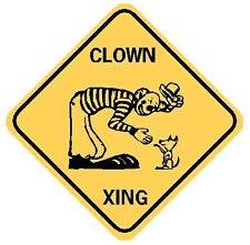 CLOWN XING Aluminum Circus Rodeo Sign Won't rust or fade