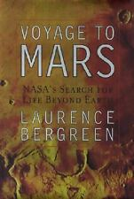 Voyage to Mars: NASA's Search for Life Beyond Earth, Laurence Bergreen, Good Con