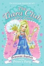 The Tiara Club at Silver Towers 11: Princess Sophia and the Prince's Party