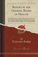 Report by General Board Health On Measures Adopted for Execution Nuisances Remov