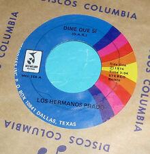 """Los Hermanos Prado - Dime Que Si & Gema / 1974 Mex-Melody 7"""" 45"""