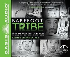 Barefoot Tribe: Take Off Your Shoes and Dare to Live - Palmer Chinchen CD's