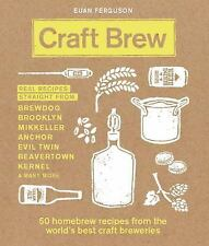 Craft Brew : 50 Homebrew Recipes from the World's Best Craft Breweries by...