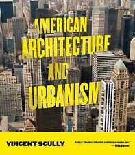 American Architecture and Urbanism by Vincent Scully (2013, Paperback)
