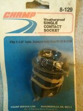 """Champ Weather Proof Single Contact Socket  #8-129 Fits 1-1/8"""" Hole"""