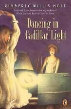 Dancing in Cadillac Light by Holt, Kimberly Willis