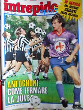 Intrepido Sport 34 1982 Giancarlo Antognoni Bettega Platini Warren Betty G.285]