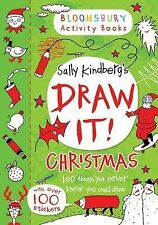 Draw It: Christmas (Bloomsbury Activity Books), New, Sally Kindberg Book