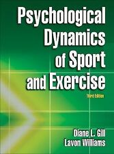Psychological Dynamics of Sport and Exercise by Lavon Williams and Diane L. Gill