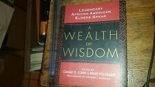 A Wealth of Wisdom Legendary African American Elders Speak by Camille O. Cosby