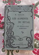 1922 Aliments du bétail intoxications alimentaires Gouin Agriculture  agronomie