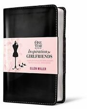 The One Year Book of Inspiration for Girlfriends: Juggling Not-So-Perfect, Oft..