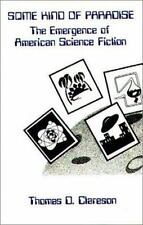 Some Kind of Paradise: The Emergence of American Science Fiction (Cont-ExLibrary