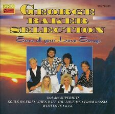George Baker Selection - Save All Your Love Songs
