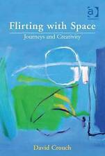 Flirting with Space, David Crouch, Good, Hardcover