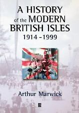 A History of the Modern British Isles: A History of the Modern British Isles,...