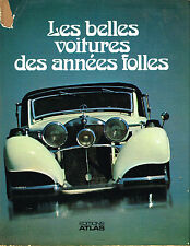 livre automobile: Enrica Aceti: les belles voitures des années folles. atlas