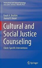 Cultural and Social Justice Counseling: Client-Specific Interventions (Internati