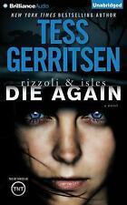 Rizzoli and Isles: Die Again 11 by Tess Gerritsen (2015, CD, Unabridged)