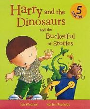 HARRY and the DINOSAURS and the BUCKETFUL of STORIES Children Picture Story Book