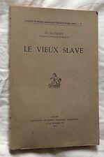 rare ST.KUL'BAKIN: LE VIEUX SLAVE H.Champion 1929 très bon état Russie
