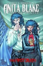 Laurell K. Hamilton's Anita Blake, Vampire Hunter: The First Death by Laurell K
