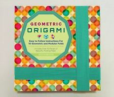 Geometric Origami : Includes 75 Sheets of Origami Paper and Instructions for...