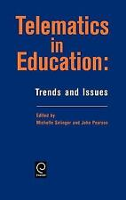 Telematics in Education : Trends and Issues (1999, Hardcover)