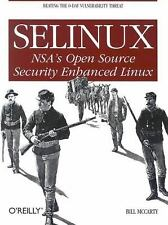 SELinux : NSA's Open Source Security Enhanced Linux by Bill McCarty (2004,...