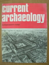 CURRENT ARCHAEOLOGY MAGAZINE No 83 AUGUST 1982