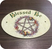 Blessed Be Wiccan Rede Witch Pagan Door Signs/ Plaques Plastic Beltane